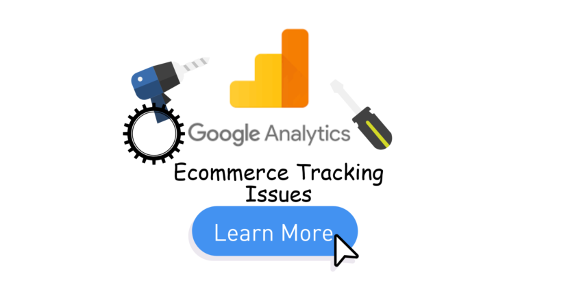 Ecommerce Tracking Issues